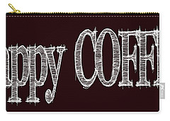Happy Coffee Mug 2 Carry-all Pouch