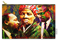 Harriet Tubman Martin Luther King Jr Malcolm X 20160421 Text Carry-all Pouch