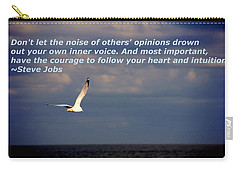 Have The Courage To Follow Your Heart Carry-all Pouch