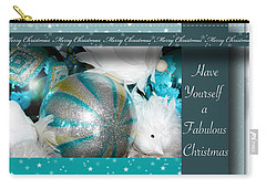 Have Yourself A Fabulous Christmas Carry-all Pouch