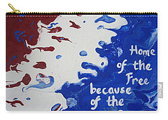Home Of The Free Carry-all Pouch