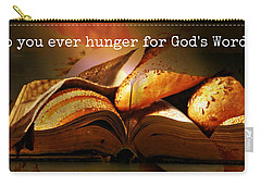 Hunger For Word Of God Carry-all Pouch