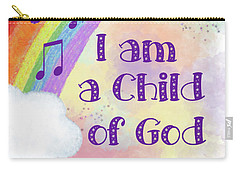 I Am A Child Of God 2 Carry-all Pouch