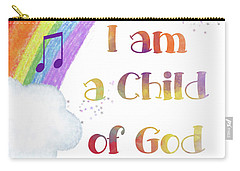 I Am A Child Of God 3 Carry-all Pouch
