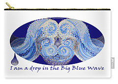 Carry-all Pouch featuring the painting I Am A Drop In The Big Blue Wave by Kym Nicolas