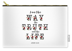 Carry-all Pouch featuring the painting I Am The Way The Truth And The Life Typography by Georgeta Blanaru
