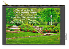 I Have Told You These Things So That In Me You May Have Peace - John 16.33 - Spring Lancaster County Carry-all Pouch