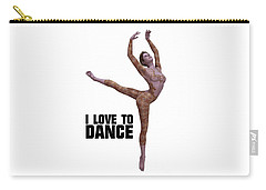 I Love To Dance Carry-all Pouch