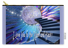 I Love You To The Moon And Back Carry-all Pouch