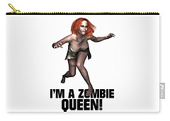 I'm A Zombie Queen Carry-all Pouch