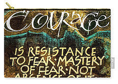 Inspirational Saying Courage Carry-all Pouch