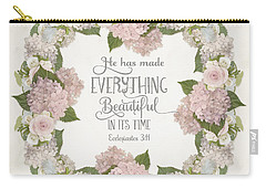 Inspirational Scripture - Everything Beautiful Pink Hydrangeas And Roses Carry-all Pouch