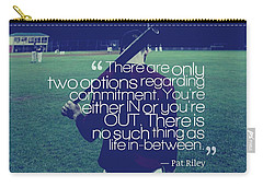 Ispirational Sports Quotes  Pat Riley Carry-all Pouch