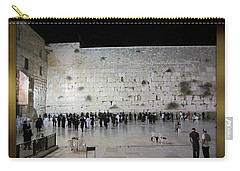 Israel Western Wall - Our Heritage Now And Forever Carry-all Pouch