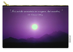 It Is Not The Mountain We Conquer Carry-all Pouch