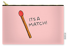 It's A Match Carry-all Pouch