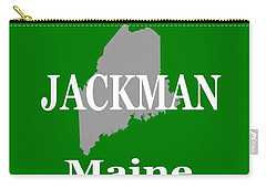 Carry-all Pouch featuring the photograph Jackman Maine State City And Town Pride  by Keith Webber Jr