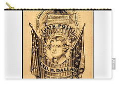 Carry-all Pouch featuring the drawing James K Polk And George M Dallas 1840s Texas Democratic Party Silk Ribbon by Peter Gumaer Ogden