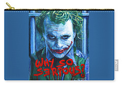 Joker - Why So Serioius? Carry-all Pouch by Bill Pruitt