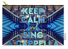 Keep Calm And Go Sing A Cappella Opera Garnier Paris Carry-all Pouch