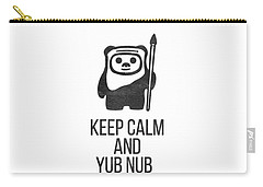 Keep Calm And Yub Nub Carry-all Pouch