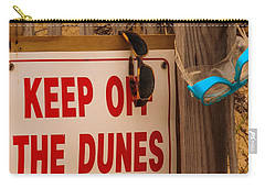 Keep Off The Dunes Carry-all Pouch