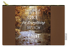 Leonard Cohen Quote Carry-all Pouch by Jessica Jenney