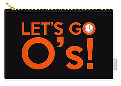 Let's Go O's Carry-all Pouch by Florian Rodarte