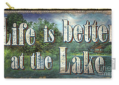 Life Is Better Sign Carry-all Pouch