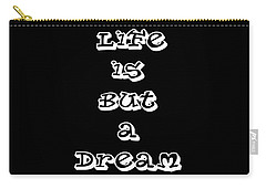 Carry-all Pouch featuring the digital art Life Is But A Dream by Ai P Nilson