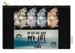Carry-all Pouch featuring the digital art Life With My Dog by Kathy Tarochione
