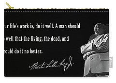 Life's Work - Martin Luther King Carry-all Pouch