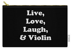 Live Love Laugh And Violin 5612.02 Carry-all Pouch