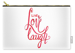 Carry-all Pouch featuring the drawing Live Love Laugh by Cindy Garber Iverson