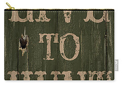 Live To Hunt Carry-all Pouch