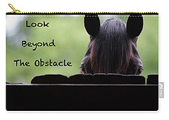Look Beyond The Obstacle Carry-all Pouch