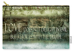 Carry-all Pouch featuring the digital art Love Does Not Delight In Evil by Angelina Vick