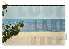 Carry-all Pouch featuring the photograph Love Lake Life by Michelle Calkins