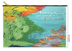 Love Like The Wind Carry-all Pouch by Cyrionna The Cyerial Artist