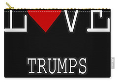 Love Trumps Hate Carry-all Pouch by Dan Sproul