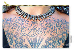 Love Your Life Tattoo Carry-all Pouch
