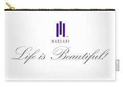 Marsari Life Is Beautiful Carry-all Pouch