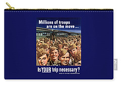 Millions Of Troops Are On The Move Carry-all Pouch