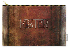 Carry-all Pouch featuring the digital art Mister by Bonnie Bruno