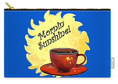 Mornin Sunshine  Carry-all Pouch