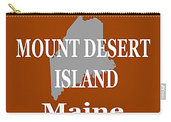Carry-all Pouch featuring the photograph Mount Desert Island Maine State City And Town Pride  by Keith Webber Jr