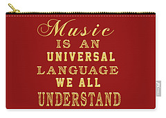 Music Is An Universal Language Typography Carry-all Pouch by Georgeta Blanaru