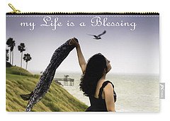 My Life A Blessing Carry-all Pouch by Leticia Latocki