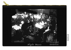 Carry-all Pouch featuring the photograph Night Music Poster by Felipe Adan Lerma