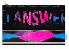 Phone Cases No Answers Carry-all Pouch by Catherine Lott